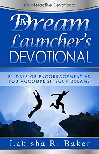 dreamlauncher's devotional